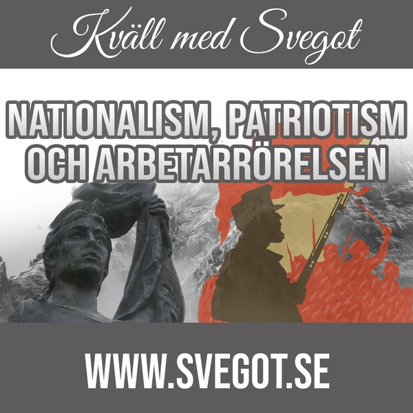 84. Nationalism, patriotism och arbetarrörelsen