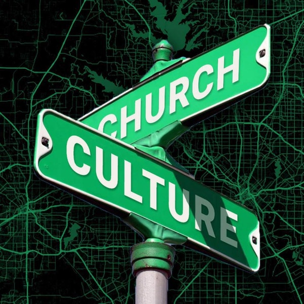 The Church and Culture Pt 6 Image