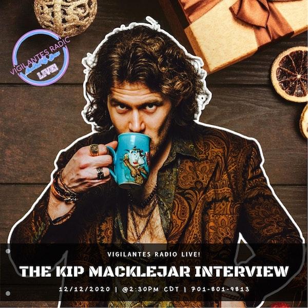 The Kip Macklejar Interview. Image