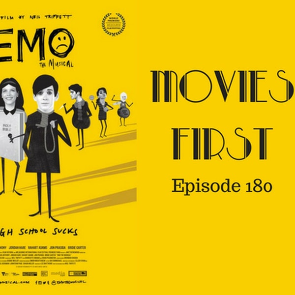 182: EMO the Musical - Movies First with Alex First Episode 180