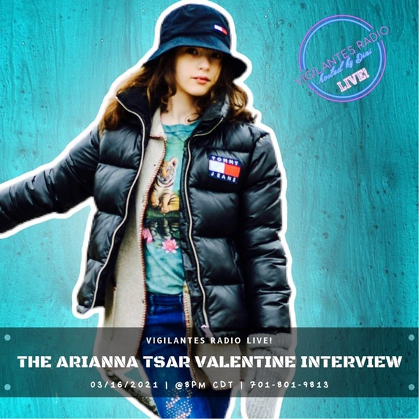 The Arianna Tsar Valentine Interview. Image