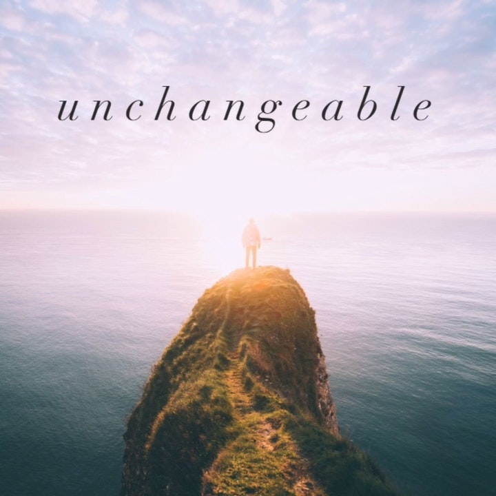 Change vs The Unchangeable