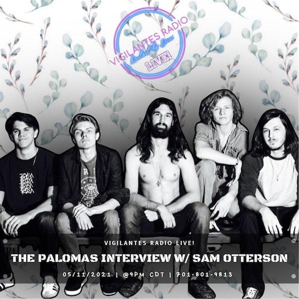 The Palomas Interview w/Sam Otterson. Image