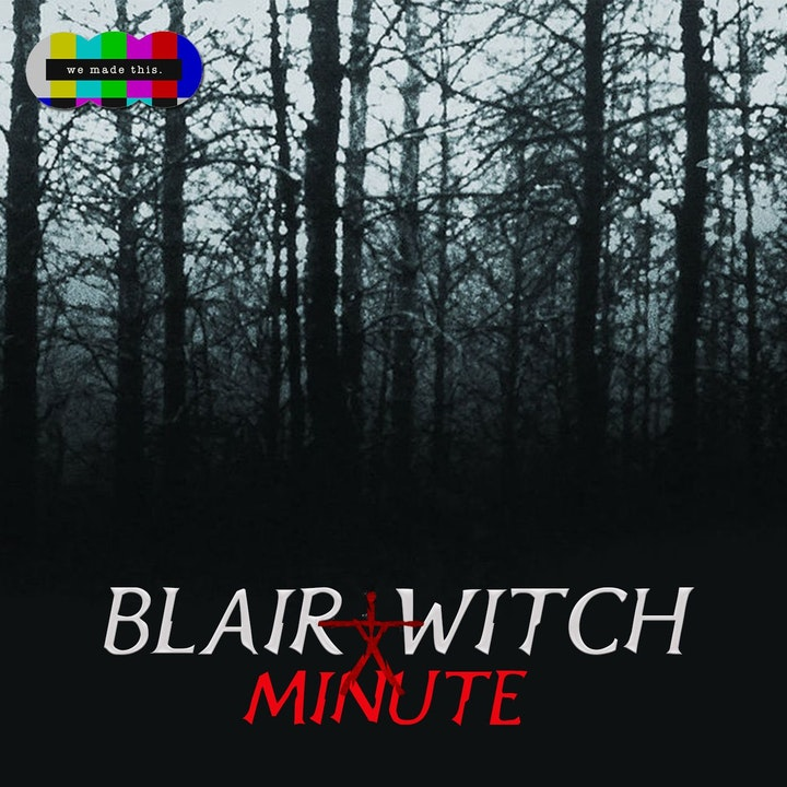 2. The Blair Witch Project Minute 2: This Is My Home