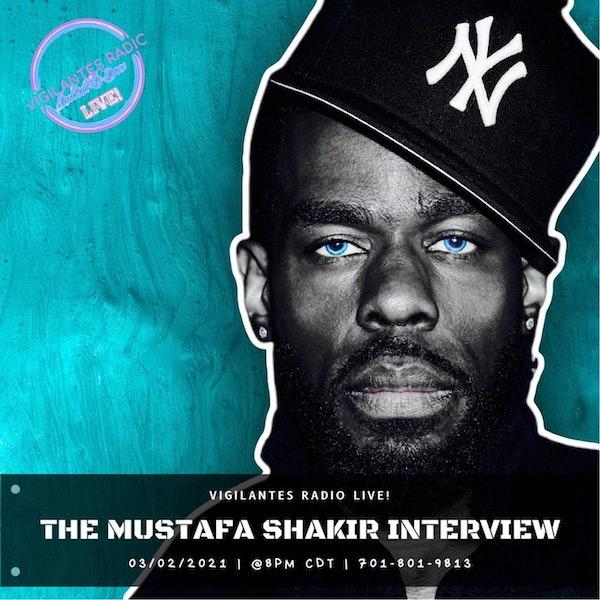 The Mustafa Shakir Interview. Image