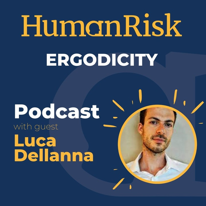Luca Dellanna on Ergodicity: why the way we often view the world, can lead to bad decisions