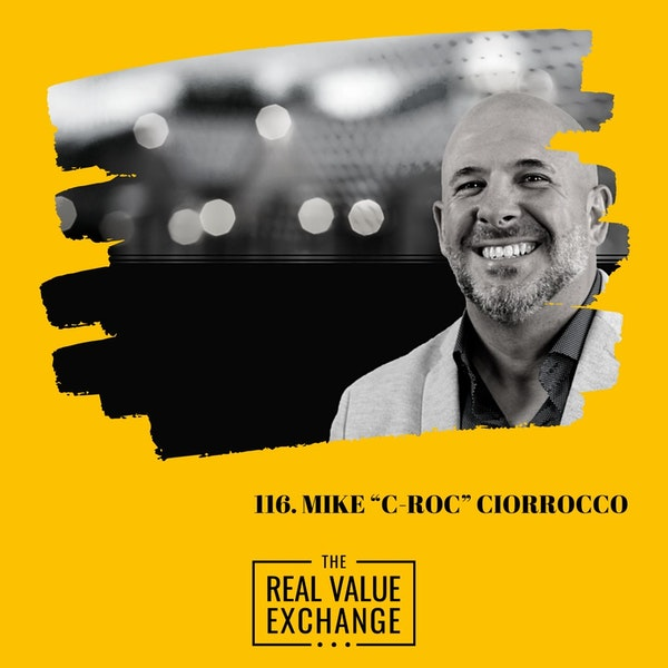 "116.  How To Find Out What You Are Made Of |  MIKE ""C-ROC"" CIORROCCO Image"