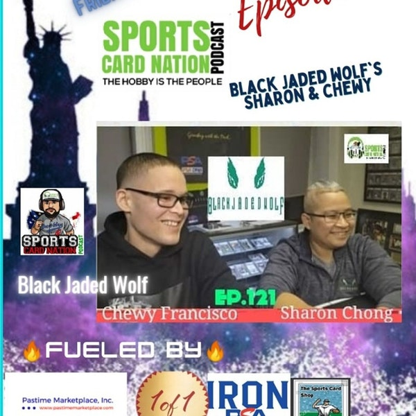 Ep.121 w/Black Jaded Wolf's Sharon Chong & Chewy Francisco