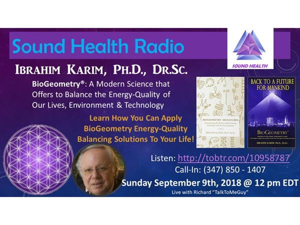 Sound Health Radio with Ibrahim Karim & BioGeometry