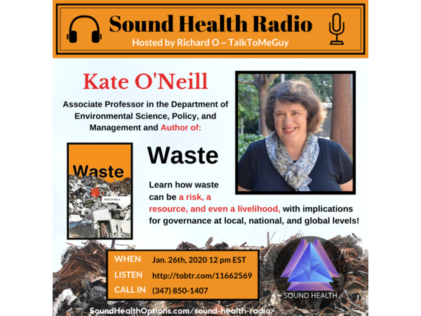 Kate O'Neill - The Risks and Opportunities of Waste Image