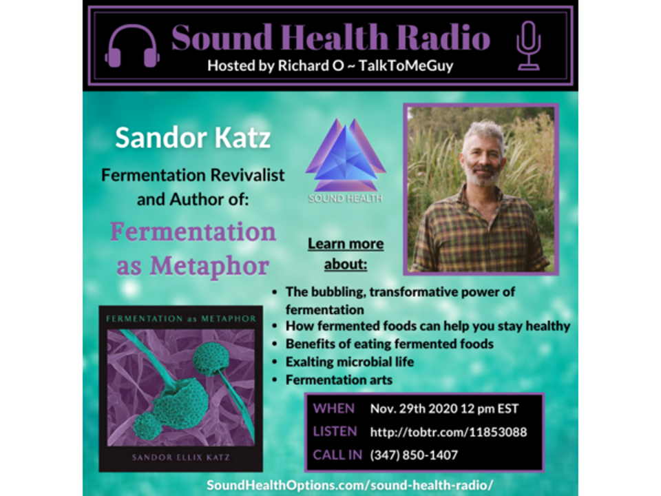 Sandor Katz - Fermentation as Metaphor