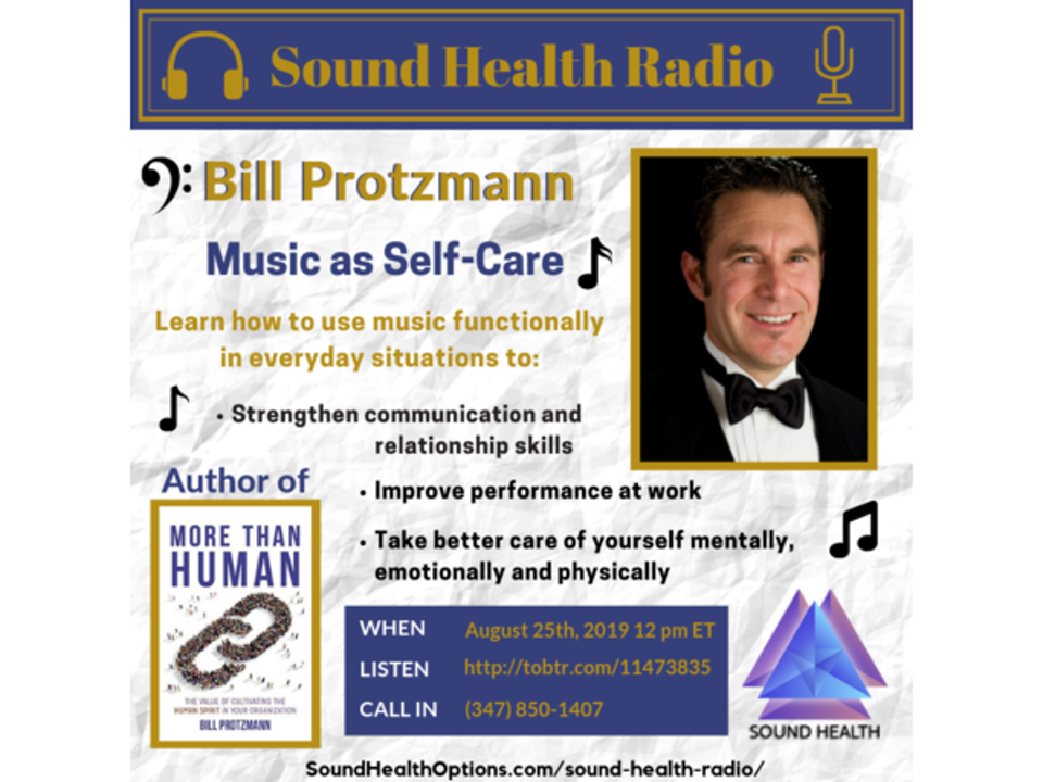 Bill Protzmann - The Power of Music as Self-Care