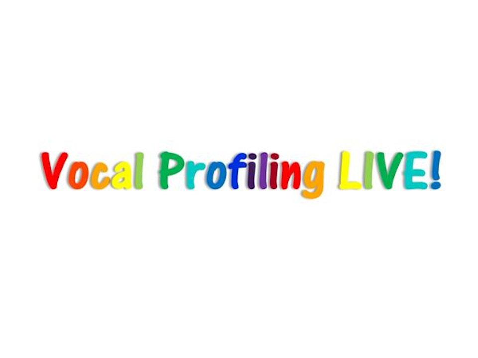 Vocal Profiling LIVE!