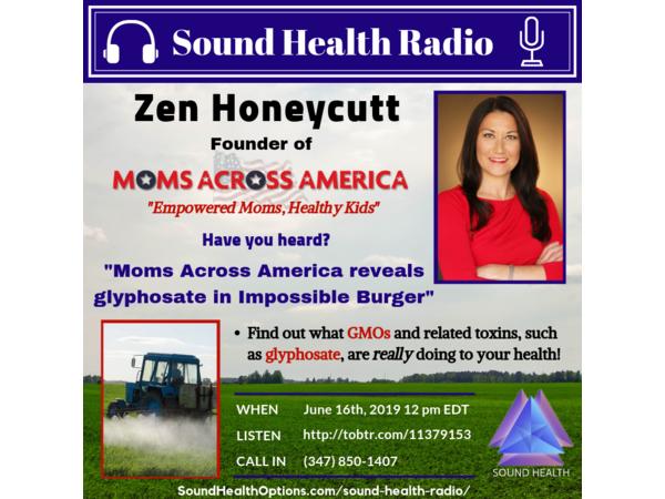 Zen Honeycutt - Moms Across America Reveals Glyphosate in Impossible Burger Image