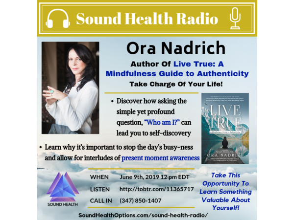 Ora Nadrich- Be Present in All Moments of Your Life with Mindfulness/Expert Tips Image