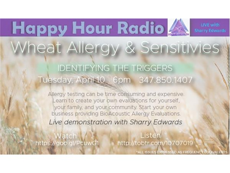 Happy Hour - Wheat Allergy and Sensitivites