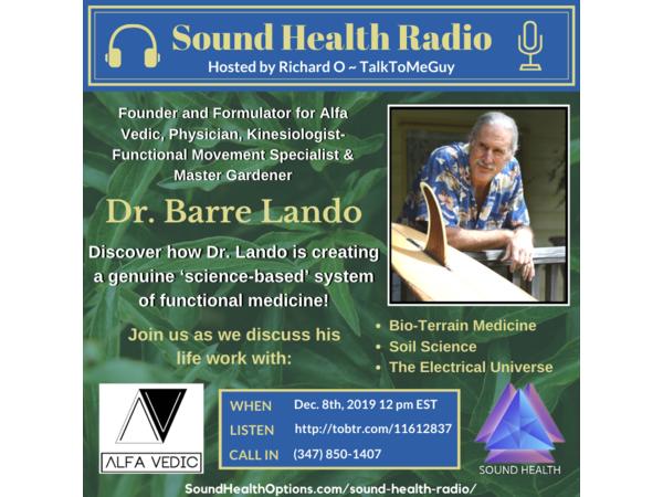 Dr. Barre Lando - Creating a Science-Based System of Functional Medicine Image