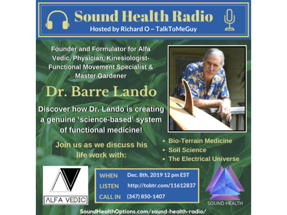 Dr. Barre Lando - Creating a Science-Based System of Functional Medicine