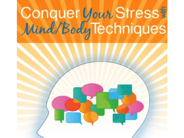 Dr. Kathy Gruver - Conquer Your Stress with Mind/Body Techniques Image