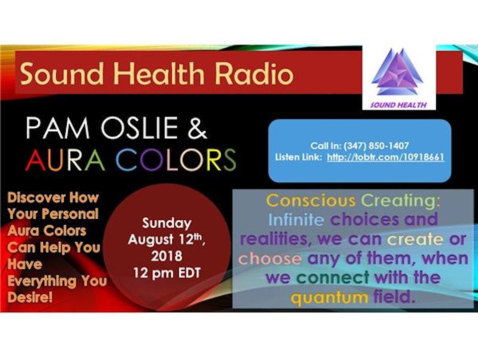 Sound Health Radio with Pam Oslie of Aura Colors