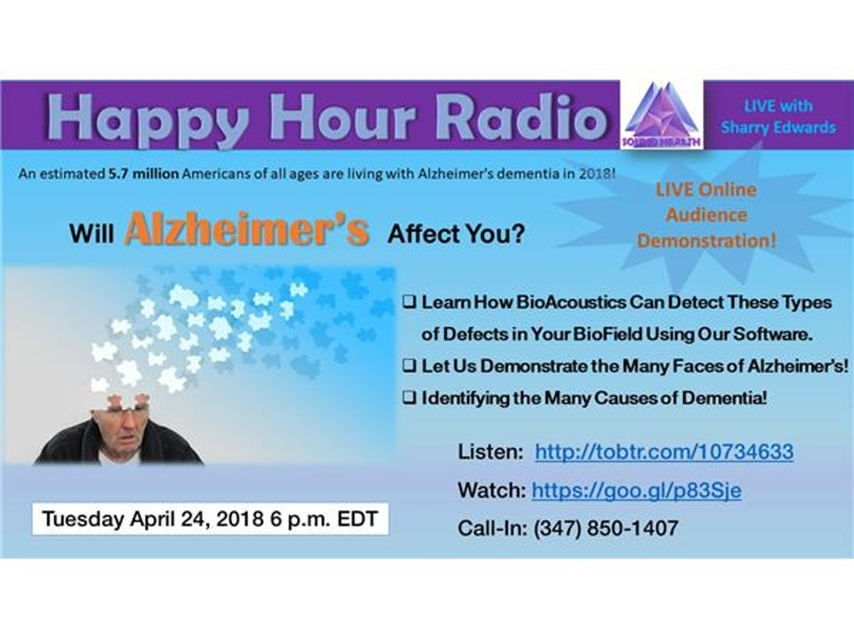 Happy Hour -BioAcoustics and Alzheimer's