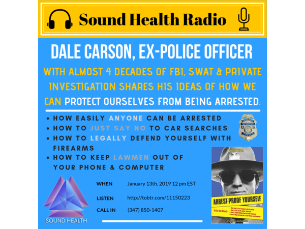 Afraid of the Police? -'Arrest Proof YourSelf' with Dale Carson Revisit Image
