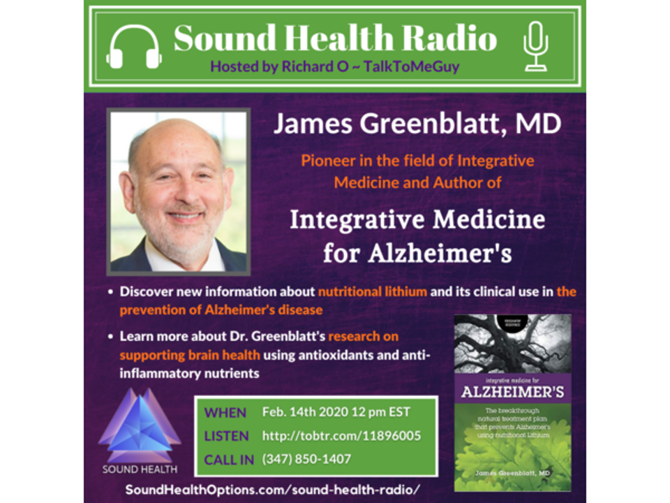 Dr. James Greenblatt - Integrative Medicine for Alzheimer's