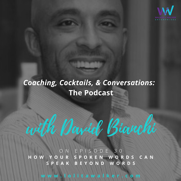 S2E30 - How Your Spoken Words Can Speak Beyond Your Words (with David Bianchi) Image