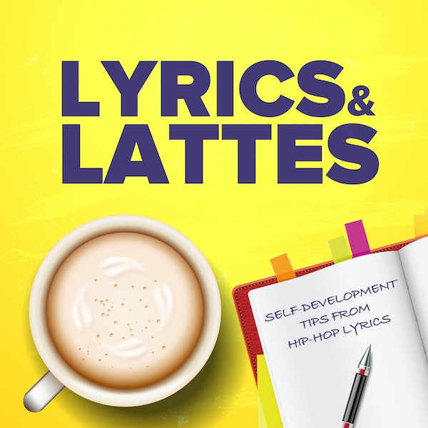Life Lessons - You Hear me? You Feel Me? Do You Smell What I'm Steppin' In? With Lyrics and Lattes