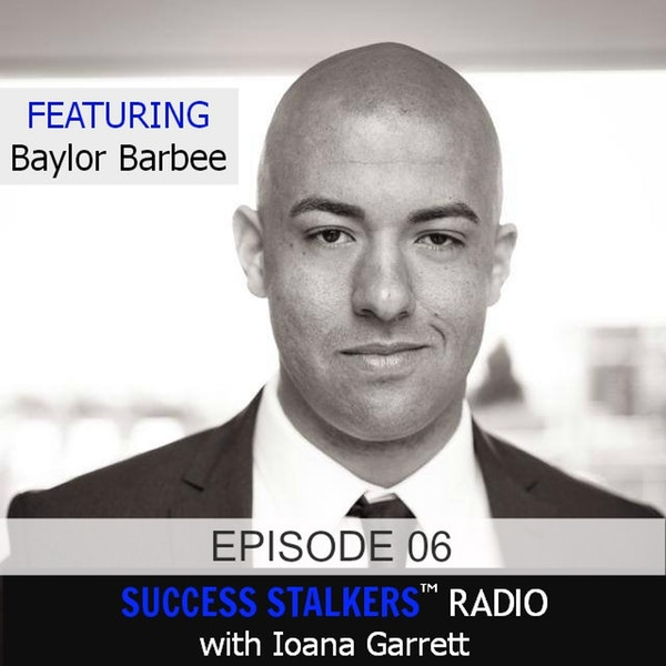 06: Baylor Barbee: Entrepreneur, Author & Triathlete Shares How He Turned His Failures Into Success. Image
