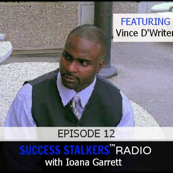 12: Vince D'writer: Sports Recruiter & Author Talks About His Journey To Becoming An Author.