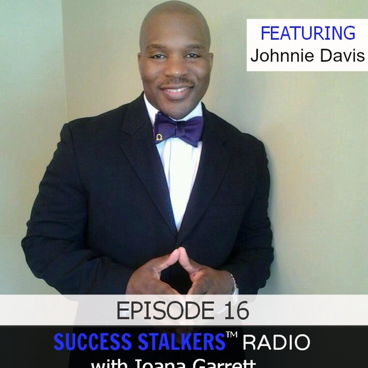 16: Johnnie Davis: Business Coach and Global Expansion Leader Shares His Success Journey