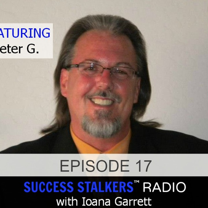 17: Peter G: Personal Development Coach & Speaker Shares His Life Changing Story