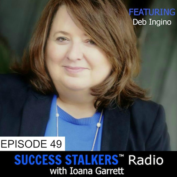 49: Deb Ingino: What It Takes To Be A Strength Leader Image