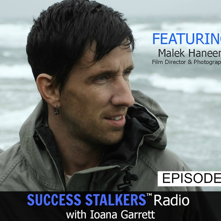52: Malek Haneen: CEO of SourBamboo Pictures, Writer & Film Director Shares His Journey