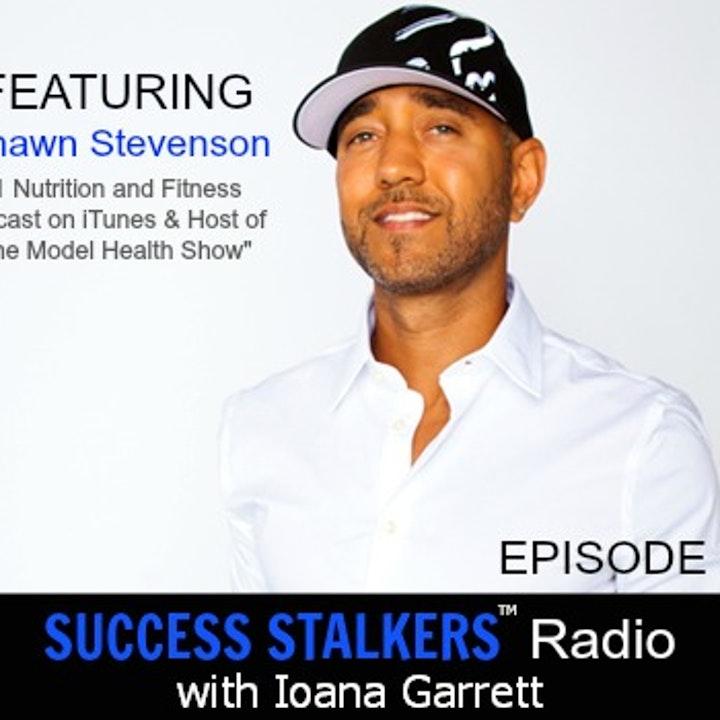 Episode image for 56: Shawn Stevenson: Nutrition, Model Health, Fitness and Sleeping Smarter