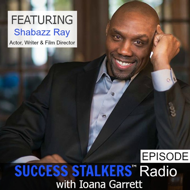 58: Shabazz Ray: Talented Actor, Director and Stand In For Samuel Jackson
