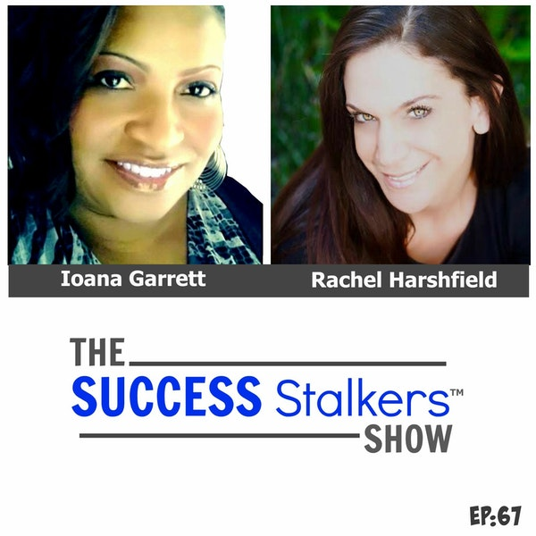 67: Rachel Harshfield: Tips To Building A Thriving and Successful Business. Image