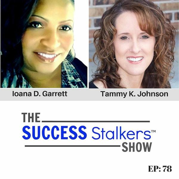 78: Tammy K. Johnson, CEO of Female Idea Tank Shares Her Success Journey Image