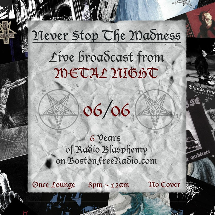 #288 - 06-06-17 - 6th Anniversary, Live from METAL NIGHT at Once in Somerville, MA