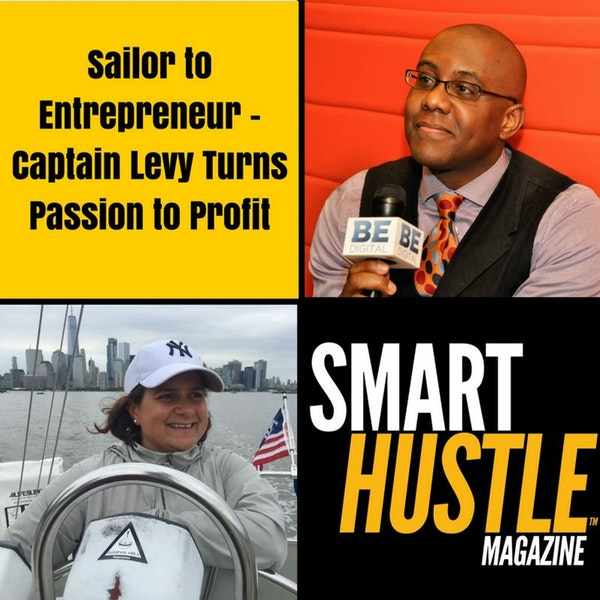 From Sailing to Entrepreneurship - Captain Levy's Story of Turning Passion to Profit