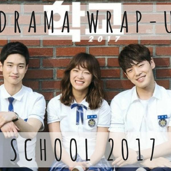6. School 2017 (Drama Deep Dive) Image