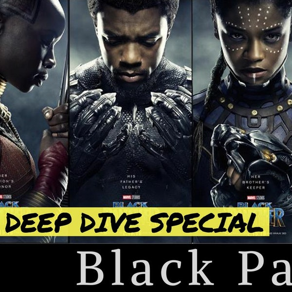 10. Black Panther (Movie Deep Dive) Image
