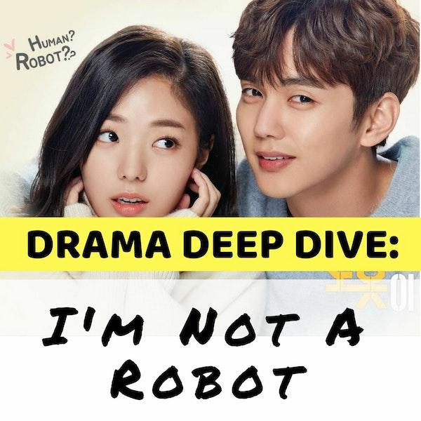 13. I'm Not a Robot (Drama Deep Dive) Image