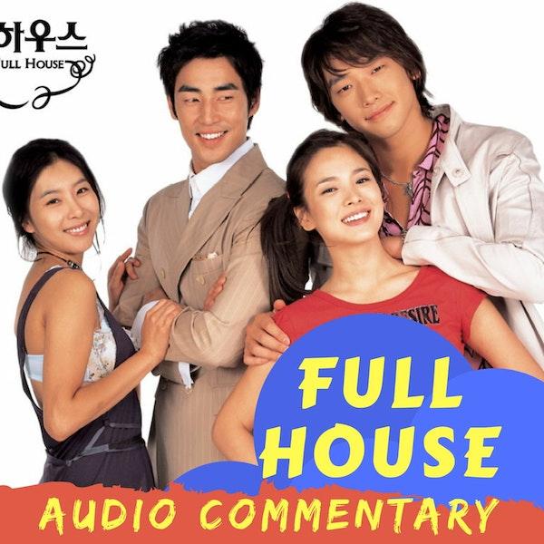 24. Audio Commentary - Full House (2004) Episode 1 (BONUS) Image