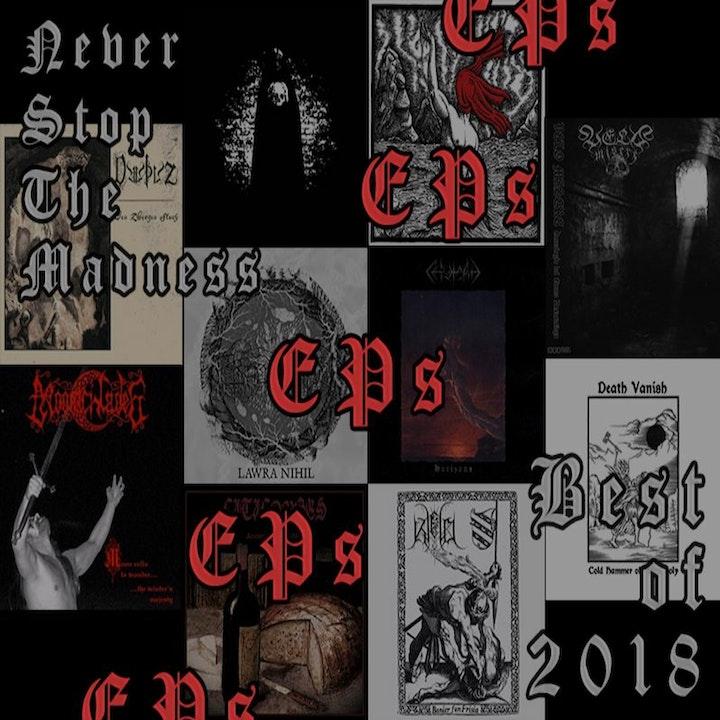 #358 - 01-15-19 - Best of 2018 : EPs