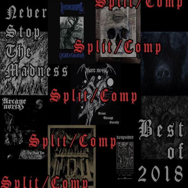 #359 - 01-22-19 - Best of 2018 : Splits/Comps