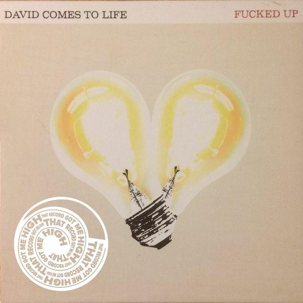 "S1E47 – Fucked Up – ""David Comes To Life"" Image"
