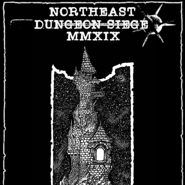 #367 - 03-26-19 - Northeast Dungeon Siege special