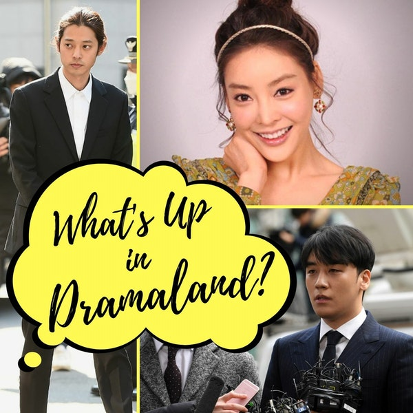 37. What's Up in Dramaland (Special) - The Burning Sun Scandal | Feat. Rimi & LollyPip Image